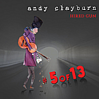Andy Clayburn | Hired Gun, #5 of 13