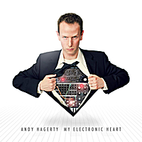 Andy Hagerty | My Electronic Heart