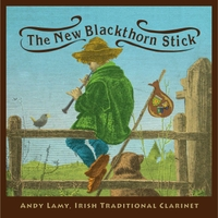 Andy Lamy | The New Blackthorn Stick