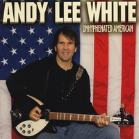 Andy Lee White | Unhyphenated American