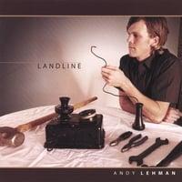 CD Review: Andy Lehman - Landline