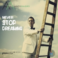 Andy Magro | Never Stop Dreaming