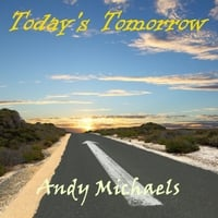 Andy Michaels | Today's Tomorrow