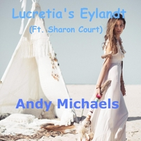 Andy Michaels | Lucretia's Eylandt