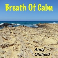 Andy Oldfield | Breath of Calm