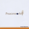 ANDY RAJECKAS: Peacework