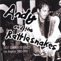 Andy and the Rattlesnakes | Last Summer to Dance