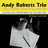 Andy Roberts Trio | Classic Broadway Themes for Jazz Piano Trio