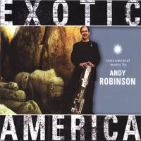 Andy Robinson | Exotic America