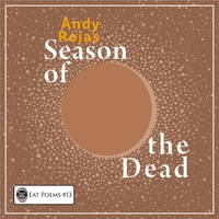 Andy Rojas | The Season of the Dead