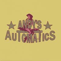 Andy's Automatics | Things Have Changed