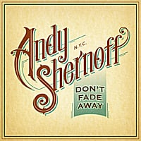 Andy Shernoff | Don't Fade Away