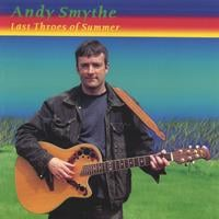 ANDY SMYTHE: Last Throes of Summer