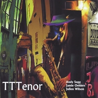 Andy Sugg | TTTenor (feat. Julien Wilson, Jamie Oehlers, Paul Grabowsky, Gary Costello & Andrew Gander)