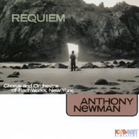 Anthony Newman & Bach Works Chorus and Orchestra | Requiem