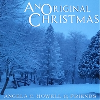 Angela C. Howell & Friends | An Original Christmas