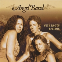 Angel Band | With Roots & Wings