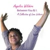 Angelica Wilshire: Between You & I : a Collection of Love Letters