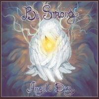 Angel's Day | Be Strong