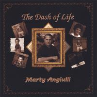 Marty Angiulli | The Dash of Life