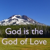 Animatedfaith: God Is the God of Love