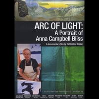 Cid Collins Walker | Arc of Light: A Portrait of Anna Campbell Bliss