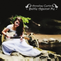 Annalise Curtin | Battle Against Me