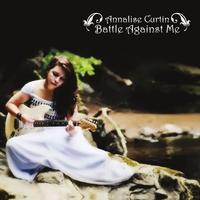 Annalise Curtin: Battle Against Me