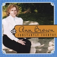 Ann Brown | Ann Brown-Constantly Country