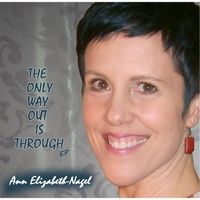 Ann Elizabeth-Nagel | The Only Way Out Is Through EP