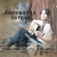 Annemarie Barnes | Trenches of the Ordinary