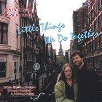 Anne Pringle & Mark Burnell | Little Things We Do Together
