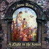 ANNE ROOS: A Light in the Forest