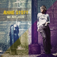 Anne Stott | We Are Here