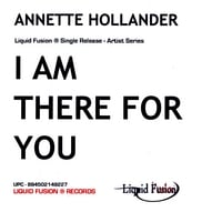 Annette Hollander | I am There For You