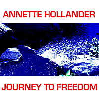 Annette Hollander | Journey to Freedom