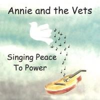 Annie and the Vets | Singing Peace to Power