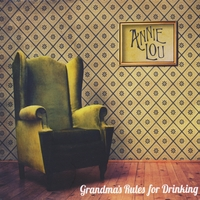 Annie Lou | Grandma's Rules for Drinking