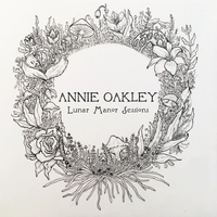 Annie Oakley | Lunar Manor Sessions