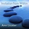 Ann Licater: Invitation from Within