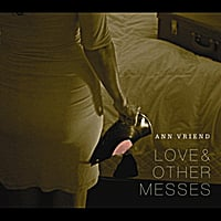 Ann Vriend | Love & Other Messes