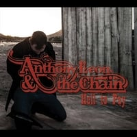 Anthony Leon & the Chain | Hell to Pay