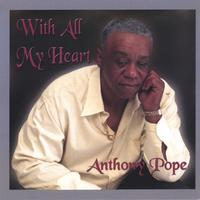 Anthony Pope | With All My Heart
