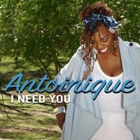Antoinique | I Need You