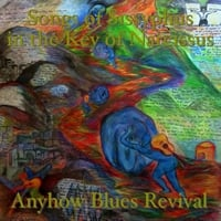 Anyhow Blues Revival | Songs of Sissyphus in the Key of Narcissus