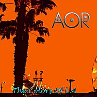 AOR | The Colors of L.A