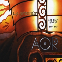 "AOR | L.A Ambition ""The Best Of AOR 2000-2010"""