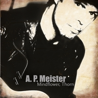 A. P. Meister: Mindflower, Thorn
