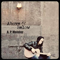 A. P. Meister: Above & Below