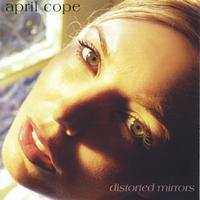 April Cope | Distorted Mirrors